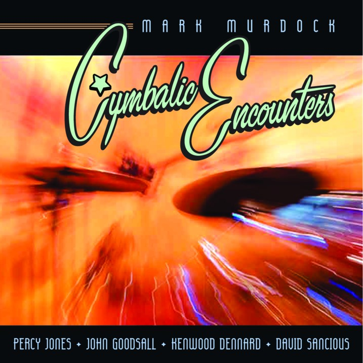 Mark Murdock - Cymbalic Encounters - cover (FB Size)