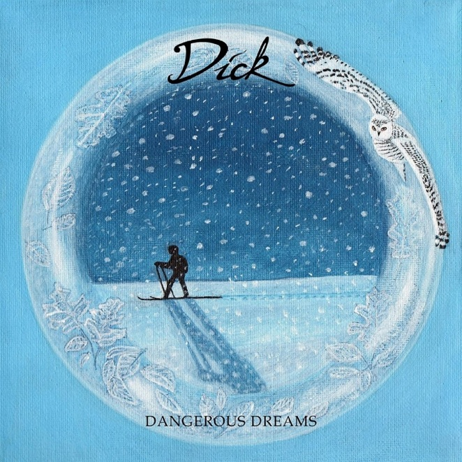 Dick - Dangerous Dreams (1400 x 1400 RBG)