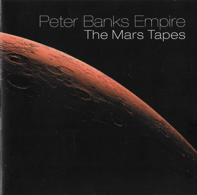 Peter Banks Empire - The Mars Tapes - cover