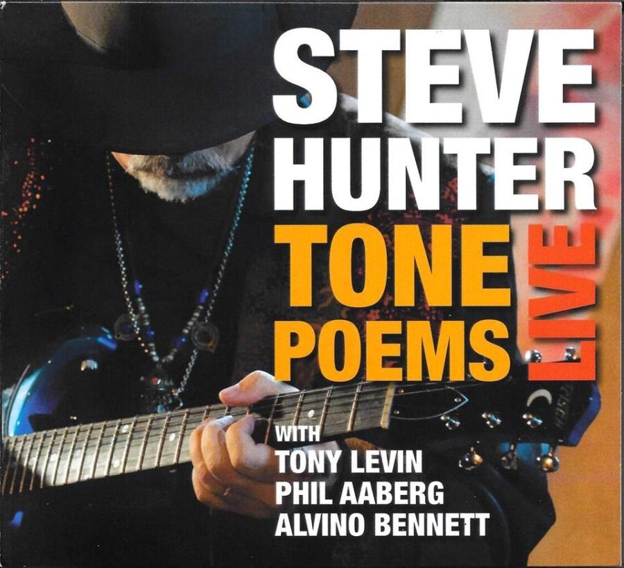 Steve Hunter - Tone Poems Live - cover