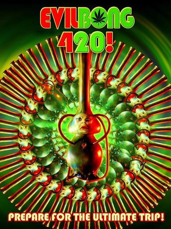Evil Bong - 420 Poster